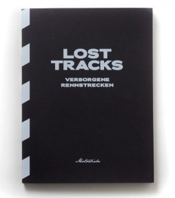 Lost Tracks - Verborgene Rennstrecken